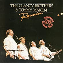 Reunion by The Clancy Brothers w/ Tommy Makem (1994-03-15)