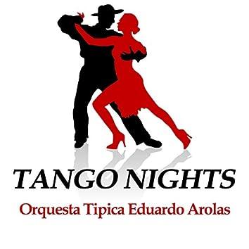 Tango Nights - Orquesta Tipica Eduardo Arolas