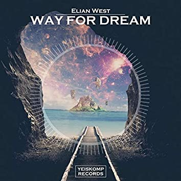 Way For Dream