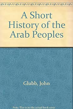 Paperback A Short History of the Arab Peoples Book