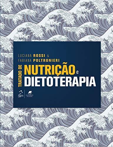Tratado de Nutrição e Dietoterapia