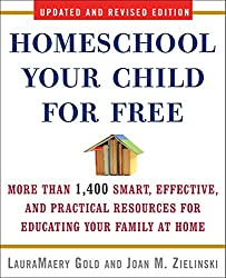 How Much Does Homeschooling Cost? | Homeschool Your Child for Free: More Than 1,400 Smart, Effective, and Practical Resources for Educating Your Family at Home (AFFILIATE)