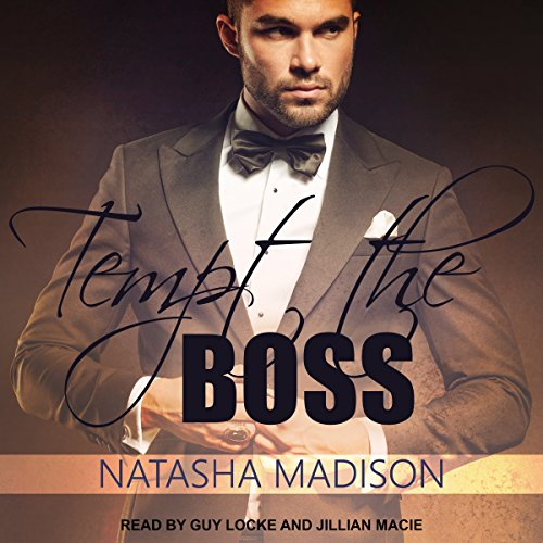 Tempt the Boss                   By:                                                                                                                                 Natasha Madison                               Narrated by:                                                                                                                                 Guy Locke,                                                                                        Jillian Macie                      Length: 8 hrs and 54 mins     30 ratings     Overall 4.6