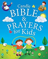 Candle Bible & Prayers for Kids (Candle Bible for Kids)
