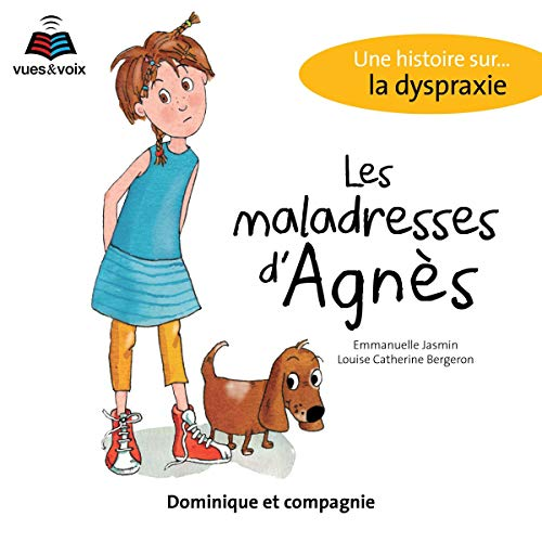 Page de couverture de Les maladresses d'Agnès: une histoire sur... la dyspraxie