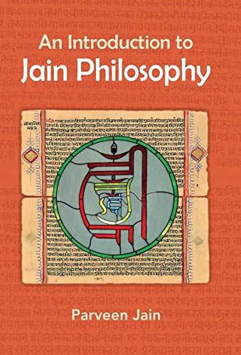 Compare Textbook Prices for An Introduction to Jain Philosophy 1st Edition ISBN 9781733223607 by Parveen Jain,Cogen Bohanec,Jeffery D. Long,Rita Sherma