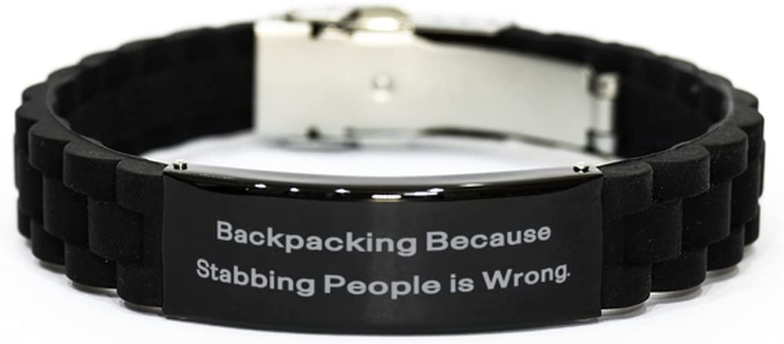 Epic Backpacking Gifts, Backpacking Because Stabbing People is Wrong, Epic Black Glidelock Clasp Bracelet for Men Women from