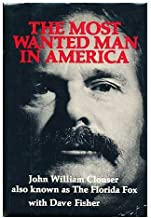 The Most Wanted Man in America
