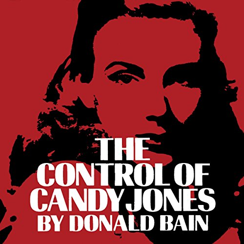 The Control of Candy Jones audiobook cover art