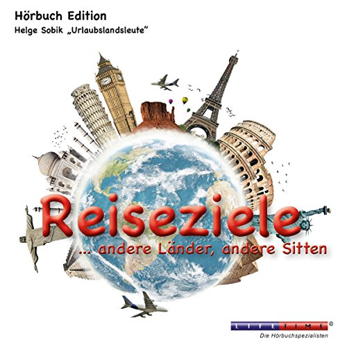 Reiseziele... andere Länder, andere Sitten                   By:                                                                                                                                 Helge Sobik                               Narrated by:                                                                                                                                 Rainer-Maria Ehrhardt                      Length: 2 hrs and 20 mins     Not rated yet     Overall 0.0