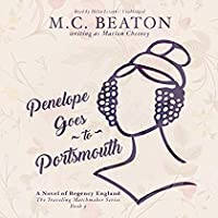 Penelope Goes to Portsmouth: A Novel of Regency England (Traveling Matchmaker Series Book 3)【洋書】 [並行輸入品]