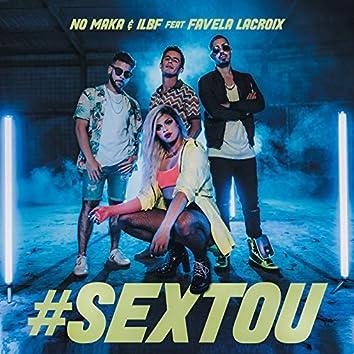 #Sextou