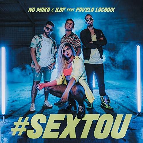 No Maka & ILBF feat. Favela Lacroix