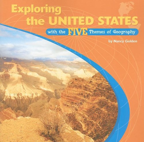 Exploring the United States With the Five Themes of Geography (Library of the Western Hemisphere)