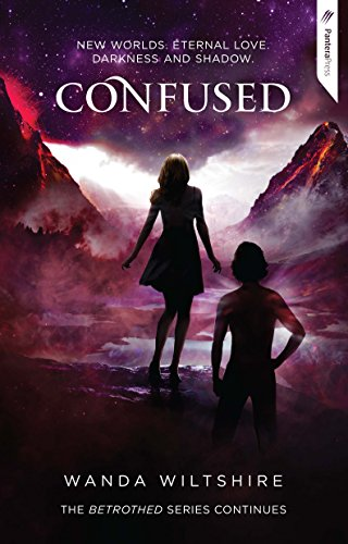 Confused (Betrothed Series) (English Edition)