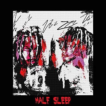Half Sleep