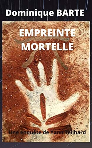 EMPREINTE MORTELLE (French Edition)