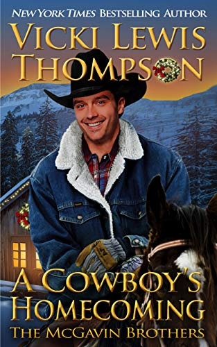 A Cowboy's Homecoming (The McGavin Brothers Book 17)
