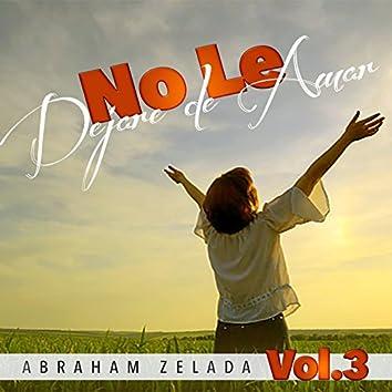 No Le Dejaré de Amar, Vol. 3