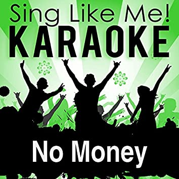 No Money (Karaoke Version)