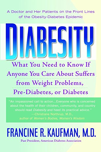 Diabesity: A Doctor and Her Patients on the Front Lines of the Obesity-Diabetes Epicemic