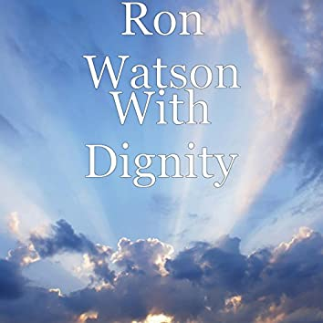 With Dignity