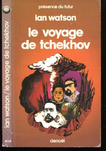 Le voyage de Tchekhov