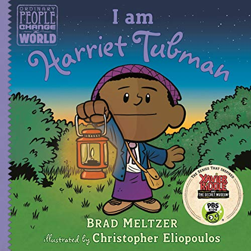 I Am Harriet Tubman: Ordinary People Change the World Series