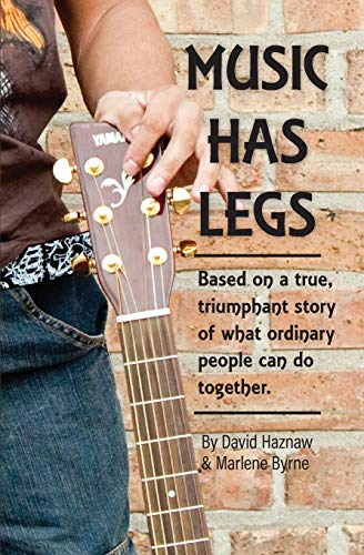 Music Has Legs: Based on the true story of Juan Manuel Pineda