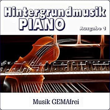 Hintergrundmusik Piano, Ausgabe 1 ( Royalty Free Backround Piano Music )