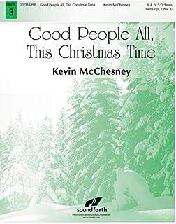 Good People All, This Christmas Time