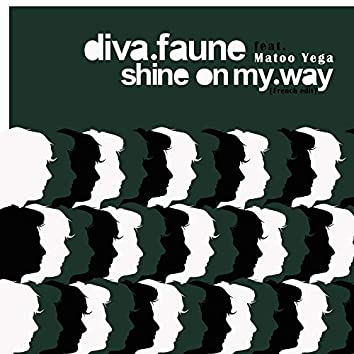 Shine on my Way (feat. Matoo Yega) [French Edit]