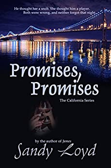 Promises, Promises (California Series Book 2) by [Sandy Loyd]
