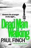 Dead Man Walking (Detective Mark Heckenburg, Book 4) (English Edition)