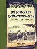 Berrichon histoires extraordinaires en patois et en français