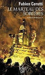 Le Bâtard de Kosigan, III:Le Marteau des sorcières - Le bâtard de Kosigan, III de Fabien Cerutti