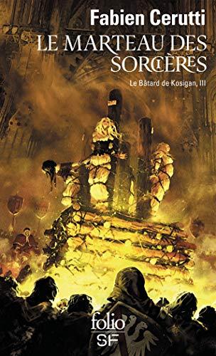 Le Bâtard de Kosigan, III:Le Marteau des sorcières