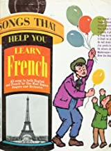 Songs That Help You Learn French (All Sung in Both English and French)