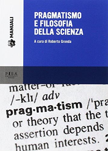 Pragmatismo e filosofia della scienza