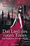 Das Lied des roten Todes: Das Mädchen mit der Maske 2 - Roman