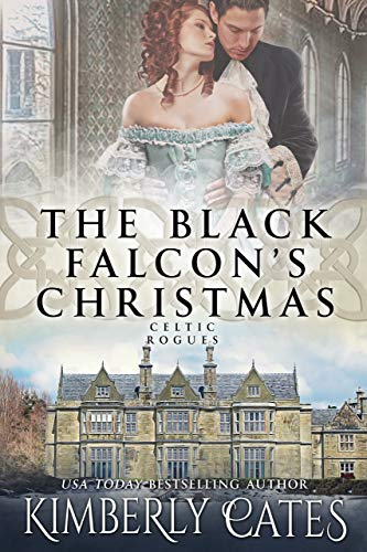 The Black Falcon's Christmas (Celtic Rogues Series Book 2)