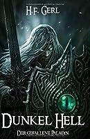 Dunkel Hell: Der gefallene Paladin
