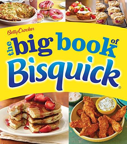 The Big Book of Bisquick (Betty Crocker Big Books)