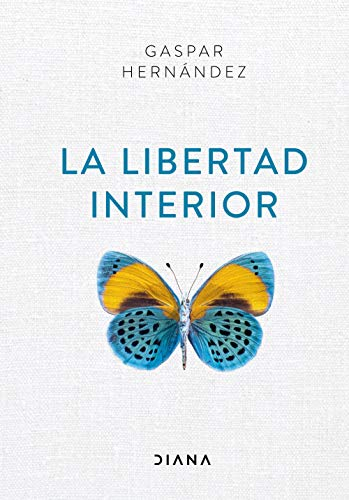 La libertad interior (Autoconocimiento)