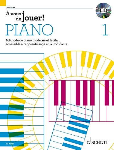 A vous de jouer ! Piano Volume 1 +CD --- Piano