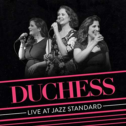 Duchess feat. Amy Cervini, Hilary Gardner & Melissa Stylianou