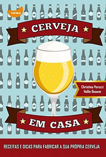 Cerveja em casa (Portuguese Edition)