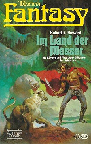 Im Land der Messer - Die Kämpfe und Abenteuer El Boraks, des Schnellen