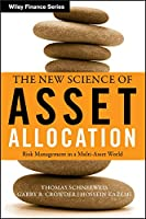 The New Science of Asset Allocation: Risk Management in a Multi-Asset World (Wiley Finance)