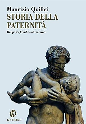 Storia della paternità (Le terre Vol. 203)